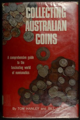 Collecting Australian coins by tom hanley and bill james