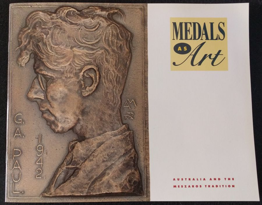 Medals as art. Australia and the meszaros tradition by john p sharples